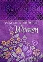 Prayers & Promises for Women PRAYERS & PROMISES FOR WOMEN