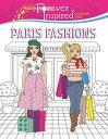 西洋書籍 - Forever Inspired Coloring Book: Paris Fashions [ Karma Voce ]