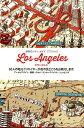 ロサンゼルス 60人の地元クリエイターが街の見どころをお教えしま (世界のシティ・ガイドCITIX60) [ 和田侑子 ]