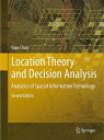 Location Theory and Decision Analysis: Analytics of Spatial Informatio...