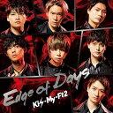 Edge of Days (初回盤A CD+DVD) [ K...
