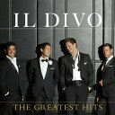 【輸入盤】Greatest Hits [ Il Divo ]