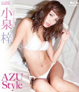AZU Style【Blu-ray】 [ 小泉梓 ]...:book:17091984