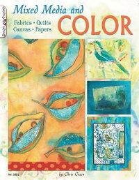 MixedMediaandColor:Fabrics,Quilts,Canvas,Papers