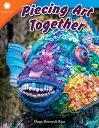 Piecing Art Together PIECING ART TOGETHER (Smithsonian Readers)