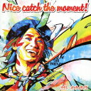 Nice catch the moment! (�������� CD+DVD) [ �i�I�g�E�C���e�B���C�~ ]