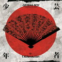 GEISHA BOY -ANIME SONG EXPERIENCE-(初回生産限定盤B CD+DVD)