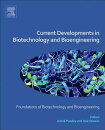 Current Developments in Biotechnology and Bioengineering: Foundations of Biotechnology and Bioengine