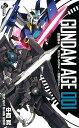機動戦士ガンダムAGE〜追憶のシド〜(001) (少年サンデーコミックス) [ 中西寛 ]
