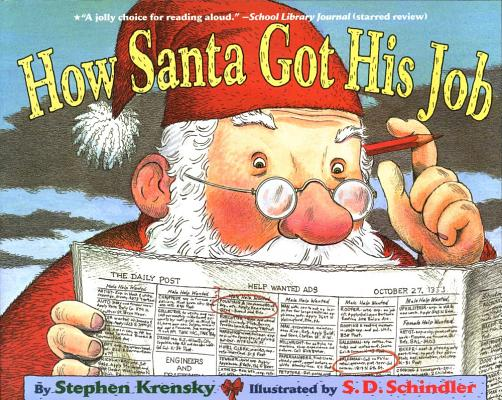 How Santa Got His Job HOW SANTA GOT HIS JOB R/E [ Stephen Krensky ]