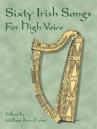 SIXTY_IRISH_SONGS_FOR_HIGH_VOI