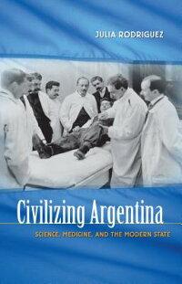 Civilizing_Argentina��_Science��