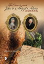 The Culinary Lives of John & Abigail Adams: A Cookbook CULINARY LIVES OF JOHN & ABIGA
