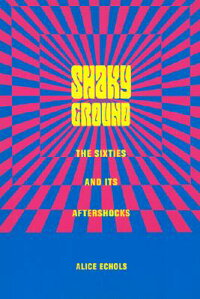 Shaky_Ground��_The_��60s_and_Its