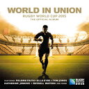 【輸入盤】World In Union: Rugby World Cup 2015, The Off