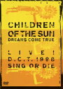 CHILDREN OF THE SUN LIVE! D.C....