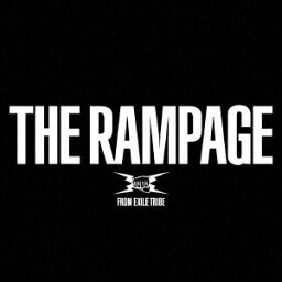 <strong>THE</strong> <strong>RAMPAGE</strong> (2CD+2DVD) [ <strong>THE</strong> <strong>RAMPAGE</strong> <strong>from</strong> <strong>EXILE</strong> <strong>TRIBE</strong> ]