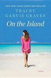 On the Island [ Tracey Garvis Graves ]