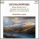 Instrumental Music - 【輸入盤】 <ピアノ音楽全集3>20のマズルカ/12の練習曲/4つのポーランドの踊り マーティン・ラスコー [ シマノフスキ(1882-1937) ]