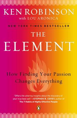 ELEMENT:HOW FINDING YOUR PASSION CHANGES