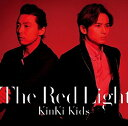 The Red Light (初回限定盤A CD+DVD) [ KinKi Kids ]
