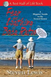 Fear & Loathing in Boca Raton: A Hippies'' Guide to the Second Sixties [ Steven Lewis ]