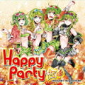 Happy Party☆彡 VOCALOID3 Megpoid(GUMI)