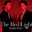 The Red Light (初回限定盤B CD+DVD) [ KinKi Kids ]