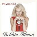 MS.VOCALIST [ デビー・ギブソン ]...
