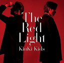 The Red Light (通常盤) [ KinKi Kids ]