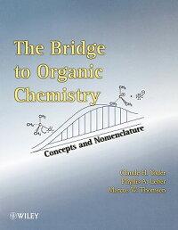 The_Bridge_to_Organic_Chemistr
