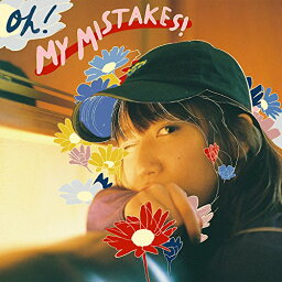OH! MY MISTAKES! [ 辻<strong>詩音</strong> ]