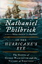 In the Hurricane's Eye: The Genius of George Washington and the Victory at Yorktown AMERICAN REVOLUTIONIN THE HURR (American Revolution)