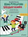 ホイマン, Hans-Gunter: Piano Playground 第1巻: レッスンや演奏会で使える30のピアノ小品