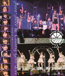 Juice=Juice&<strong>カントリー・ガールズ</strong>LIVE〜梁川奈々美 卒業スペシャル〜【Blu-ray】 [ Juice=Juice/<strong>カントリー・ガールズ</strong> ]