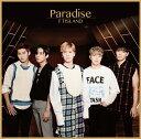 Paradise (初回限定盤A CD+DVD) [ FTISLAND ]