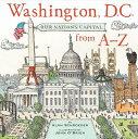 Washington D.C. from A-Z WASHINGTON DC FROM A-Z [ Alan Schroeder ]