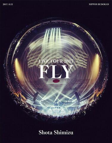 """清水翔太 LIVE TOUR 2017 """"FLY"""" [ 清水翔太 ]"""