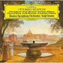 レスピーギ:交響詩≪ローマの松≫≪ローマの祭り≫≪ローマの噴...