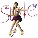 Style. [ 西野カナ ]...
