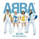 ABBA 40/40?ベスト・セレクション [ ABBA ]