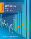 Introduction to Statistical Quality Control INTRO TO STATISTICAL QUALIT-7E [ Douglas C. Montgomery ]