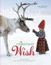 The Christmas Wish CHRISTMAS WISH [ Lori Evert ]