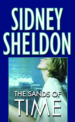 The Sands of Time SANDS OF TIME [ Sidney Sheldon ]