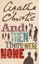 AND THEN THERE WERE NONE(A) [ AGATHA CHRISTIE ]