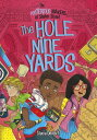 The Hole Nine Yards HOLE 9 YARDS (Mysterious Makers of Shaker Street) [ Stacia Deutsch ]
