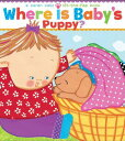 WHERE IS BABY'S PUPPY? [ KAREN KATZ ]