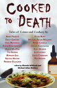 Cooked to Death: Tales of Crime and Cookery [ Rhonda Gilliland ]