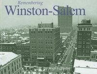 Remembering_Winston-Salem
