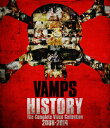 HISTORY-The Complete Video Collection 2008-2014(初回限定盤グッズ付)【Blu-ray】 [ VAMPS ]